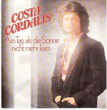 """<83> 7"""" Single: Costa Cordalis - Am Tag als die Sonne nicht mehr kam / Ich ..."""