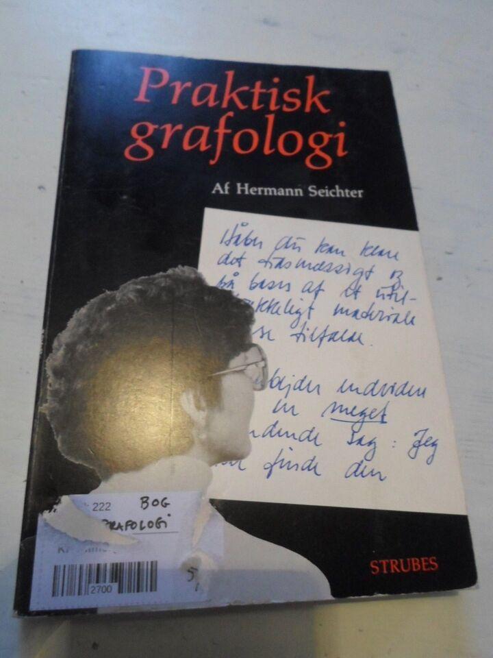 Grafologi praktisk - lær at tyde håndskrift, hermann