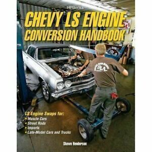 Chevy-Ls-Engine-Conversion-Swap-Handbook-Gm-5-3-5-7