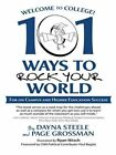 Welcome to College!: 101 Ways to Rock Your World by Dayna Steele, Page Grossman (Paperback / softback, 2014)