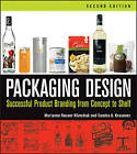 Packaging Design: Successful Product Branding from Concept to Shelf by Sandra A. Krasovec, Marianne R. Klimchuk (Paperback, 2013)