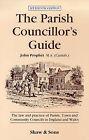 The Parish Councillor's Guide by John Prophet (Paperback, 1993)