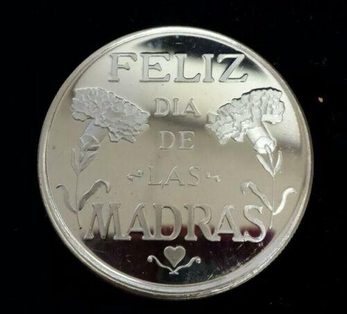 Feliz Dia De Las Madras Happy Mother/'s Day 1 Oz .999 Fine Silver Art Round