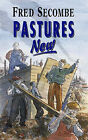 Pastures New by Fred Secombe (Paperback, 1997)