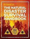 Natural Disaster Survival Handbook by Editors of Outdoor Life (Paperback, 2016)