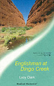 Details about Englishman at Dingo Creek (Mills & Boon Medical), Clark,  Lucy, Good Book