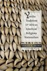 Yoruba Traditions and African American Religious Nationalism by Tracey E. Hucks (Paperback, 2014)