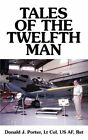 Tales of The Twelfth Man 9781588209474 by Donald J. Porter Paperback