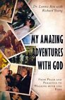 My Amazing Adventures with God: From Polio and Paralysis to Walking with the Pope by Lonnie Rex (Paperback / softback, 2014)