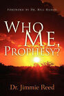 Who Me, Prophesy? by Jimmie Reed (Paperback / softback, 2004)