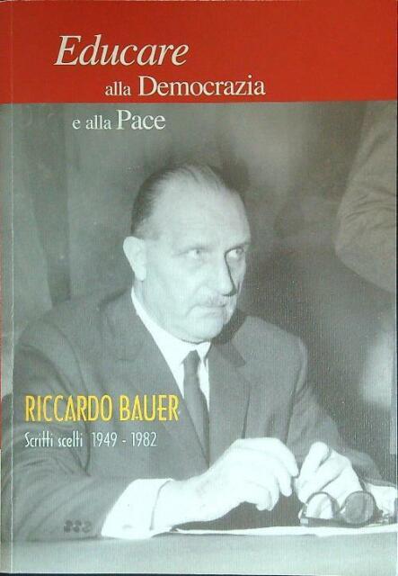 EDUCARE ALLA DEMOCRAZIA E ALLA PACE  GHEZZI MORIS L. RACCOLTO 2010