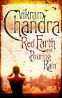 Red Earth and Pouring Rain by Vikram Chandra (Paperback, 2007)