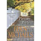 Picture Perfect by Fern Michaels (Paperback, 2014)