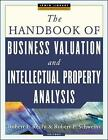 The Handbook of Business Valuation and Intellectual Property Analysis by Robert F. Reilly, Robert P. Schweihs (Hardback, 2004)