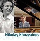 Nikolay Khozyainov Piano Recital 5902176501716 CD