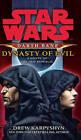 Star Wars: Darth Bane - Dynasty of Evil by Drew Karpyshyn (Paperback, 2010)
