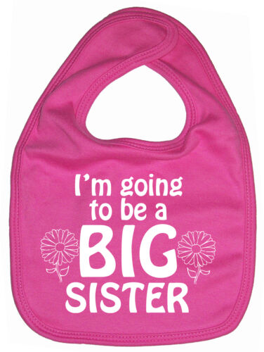 "Big Sister Bib /""I/'m Going to be Big Sister/"" Baby Feeding Dribble Gift"