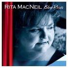 Blue Roses 0620357001323 by Rita MacNeil CD
