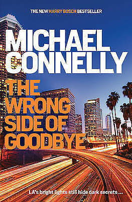 1 of 1 - The Wrong Side of Goodbye by Michael Connelly (Paperback, 2016)