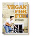 Vegan for fun. Modern vegetarian cuisine von Attila Hildmann (2013, Kunststoffeinband)