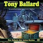 Tony Ballard 12 - Der Schatz der toten Seelen von A. F. Morland (2012)
