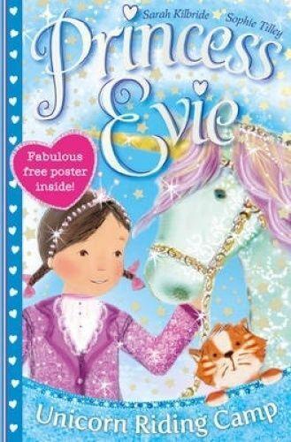 1 of 1 - Princess Evie: The Unicorn Riding Camp ' Kilbride, Sarah