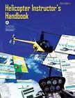 Helicopter Instructor's Handbook by U S De Federal Aviation Administration (Paperback / softback, 2013)