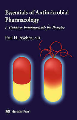 1 of 1 - USED (VG) Essentials of Antimicrobial Pharmacology: A Guide to Fundamentals for