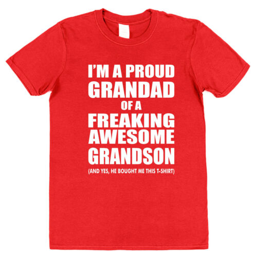 I/'m A Proud Grandad of a Freaking Awesome Grandson T-Shirt Cotton Christmas Gift