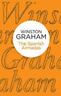 The Spanish Armadas by Winston Graham (Paperback, 2013)