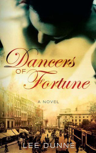 Dancers of Fortune By Lee Dunne