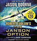 Robert Ludlum S TM The Janson Option by Paul Garrison Audio CD