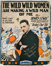 The Wild Wild Women Are Making A Wild Man Of Me By Henry Lewis 1917 Sheet music