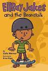 Ellray Jakes and the Beanstalk by Sally Warner (Hardback, 2013)