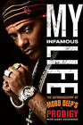 My Infamous Life: The Autobiography of Mobb Deep's Prodigy by Albert  Prodigy  Johnson (CD-Audio, 2011)