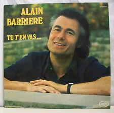 """33 tours Alain BARRIERE Disque Vinyle LP 12"""" TU T'EN VAS ...-MFP 61.712 F Rèduit"""