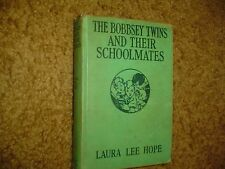"""1928 LAURA LEE HOPE """"THE BOBBSEY TWINS """"AND THEIR SCHOOLMATES"""" RARE FIND!"""