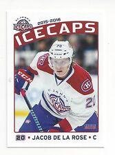 2015-16 St. John's IceCaps (AHL) Jacob De La Rose