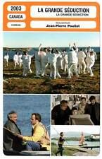 FICHE CINEMA : LA GRANDE SEDUCTION - Boutin,Pouliot 2003 Seducing Dr Lewis