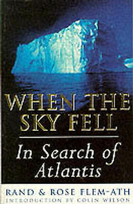 1 of 1 - Acceptable, When The Sky Fell: In Search of Atlantis, Flem Ath, Rose, Flem Ath,