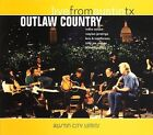 Outlaw Country: Live From Austin TX by Various Artists (CD, Sep-2006, New West (Record Label))