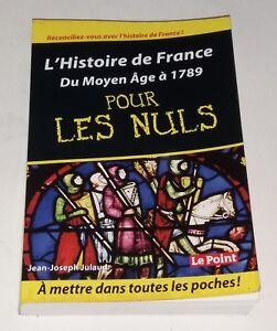 L-039-HISTOIRE-de-FRANCE-du-MOYEN-AGE-a-1789-pour-les-NULS-Jean-Joseph-JULAUD