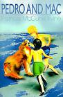Pedro and Mac by Patricia McCune Irvine (Paperback / softback, 2000)