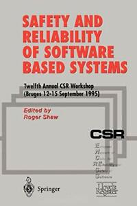 Safety-and-Reliability-of-Software-Based-System-Shaw-Roger