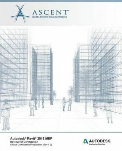 1 of 1 - Autodesk Revit 2016 Mep Review for Certification by Ascent - Center for Technica