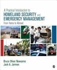A Practical Introduction to Homeland Security and Emergency Management: From Home to Abroad by Bruce Oliver Newsome, Jack A. Jarmon (Paperback, 2015)