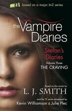 Stefan's Diaries 3: The Craving (The Vampire Diaries) Smith, L J Excellent Book