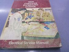 1979 Chrysler Plymouth Dodge Electrical Dealer Service Manual FREE Shipping!!