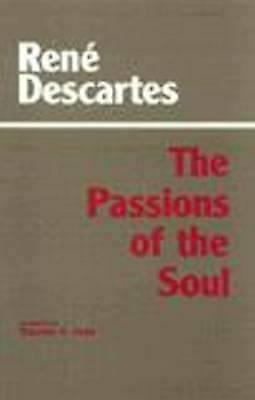 Passions of the Soul Hardcover Rene Descartes