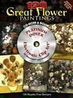 120 Great Flower Paintings by Carol Belanger Grafton (Mixed media product, 2008)